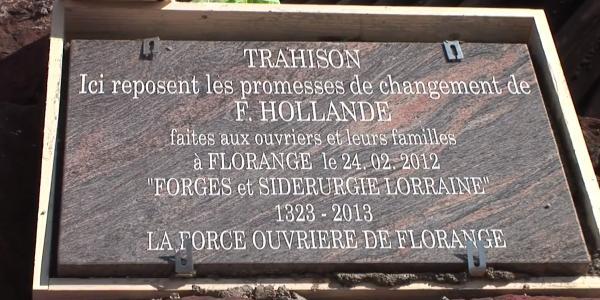 Stèle offerte par les ouvriers de Florange à François Hollande